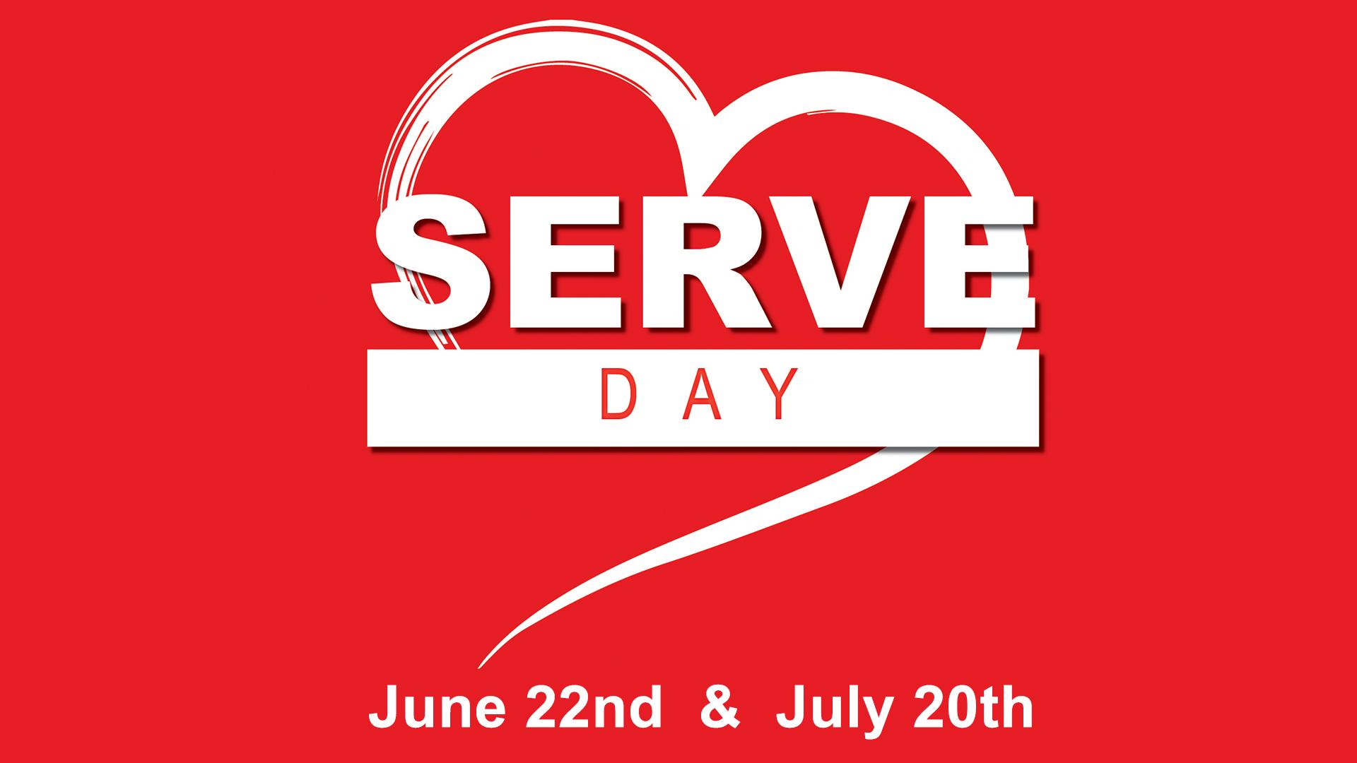 Summer Serve Days 6/22 & 7/20 2019