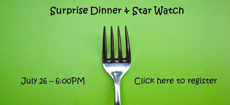 Surprise Dinner & Star Watch